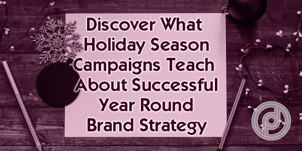 holiday season brand strategy
